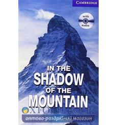 Книга Cambridge Readers In the Shadow of the Mountain: Book with Audio CDs (2) Pack Naylor, H ISBN 9780521686501 купить Киев ...