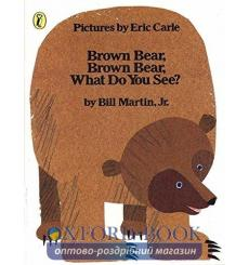 Книга Brown Bear, Brown Bear, What Do You See? Martin, B ISBN 9780241137291 купить Киев Украина