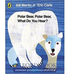 Книга Polar Bear, Polar Bear, What Do You Hear? Martin, B 9780141383514 купить Киев Украина