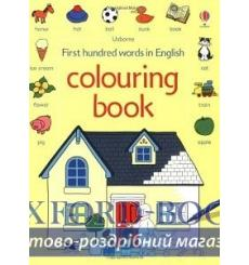 First 100 Words in English. Colouring Book Amery, H 9781409500445 купить Киев Украина