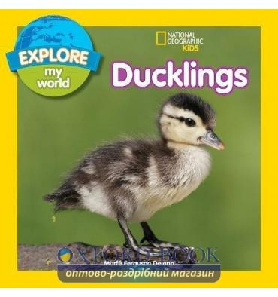 Книга Explore My World: Ducklings Delano, M ISBN 9781426327155