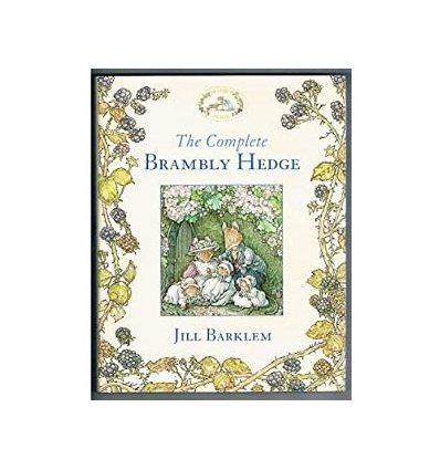 Книга The Complete Brambly Hedge Barklem, J ISBN 9780007450169