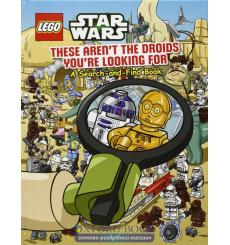 LEGO Star Wars: These Arent the Droids Youre Looking For 9781407142586 купить Киев Украина