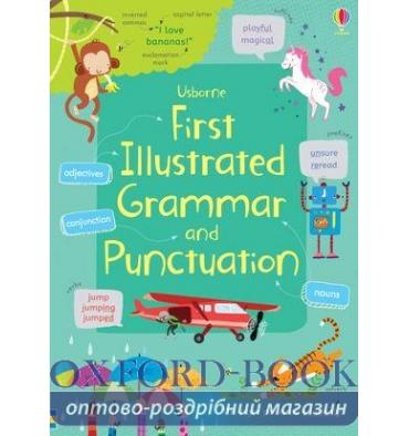 Грамматика First Illustrated Grammar and Punctuation ISBN 9781474924511