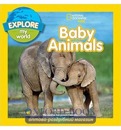 Книга Explore My World: Baby Animals ISBN 9781426320460