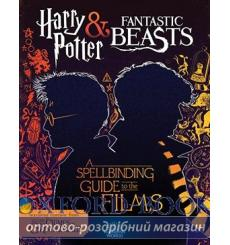 Книга Harry Potter and Fantastic Beasts: A Spellbinding Guide to the Films ISBN 9781338322996 купить Киев Украина