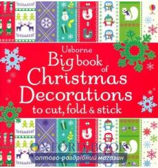 Книга Big Book of Christmas Decorations to Cut, Fold & Stick ISBN 9781409570196 купить Киев Украина