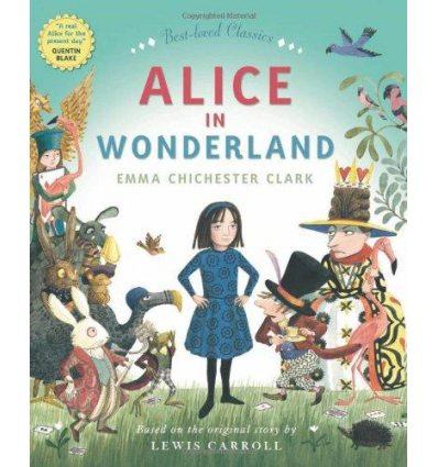 Книга Alice in Wonderland Emma Chichester Clark ISBN 9780007351596