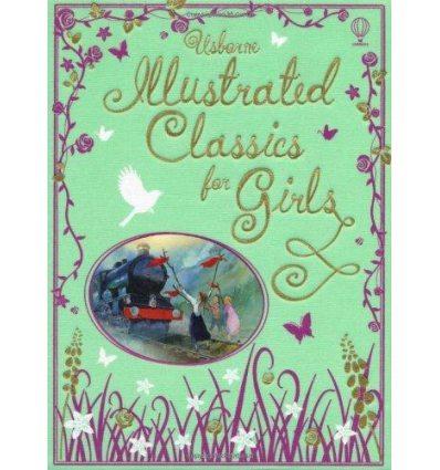 Книга Illustrated Classics for Girls [Hardcover] ISBN 9781409566465