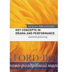 Key Concepts in Drama and Performance Pickering, K 9781403934369 купить Киев Украина