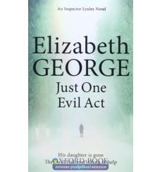 Книга Inspector Lynley: Just One Evil Act George, E ISBN 9781444775983 купить Киев Украина