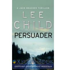 Книга Jack Reacher Book7: Persuader Child, L ISBN 9780553813449 купить Киев Украина