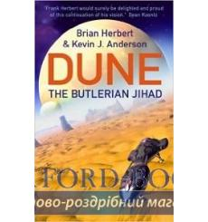 Книга Legends of Dune Book1: The Butlerian Jihad Herbert, B 9780340823323 купить Киев Украина