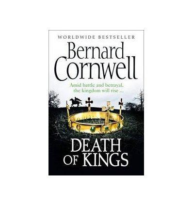Книга Warrior Chronicles Book6: Death of Kings Cornwell, B ISBN 9780007331819