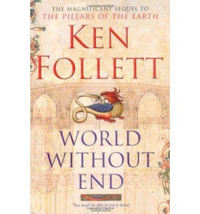 Книга World Without End [Paperback] Follett, K ISBN 9780330490702