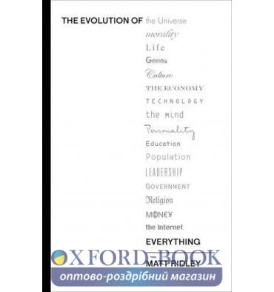 Книга The Evolution of Everything: How Ideas Emerge Ridley, M ISBN 9780007542499