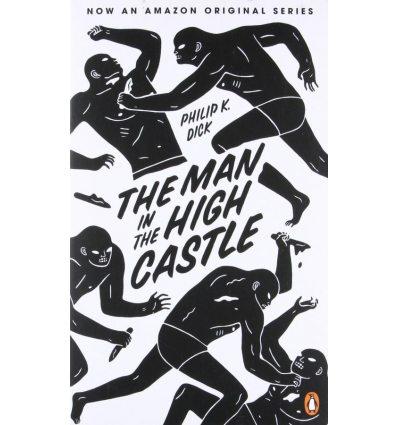 Книга The Man in the High Castle Dick, Ph ISBN 9780241968093