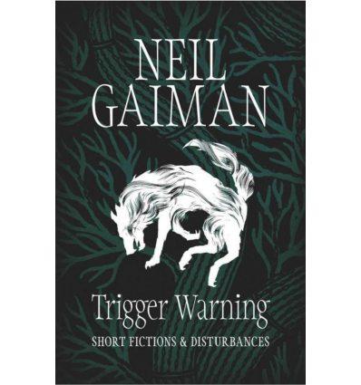 Книга Trigger Warning: Short Fictions and Disturbances ISBN 9781472217691