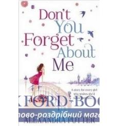 Книга Dont You Forget About Me Potter, A. ISBN 9781444755800 купить Киев Украина
