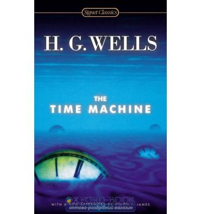 Книга The Time Machine Wells, H ISBN 9780451470706