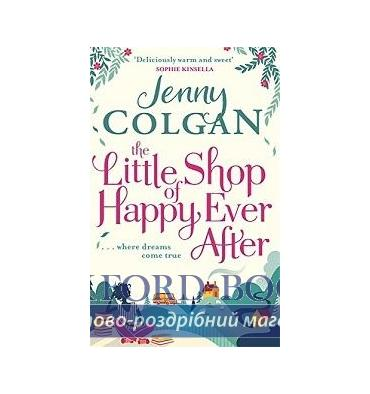 Книга The Little Shop of Happy-Ever-After [Paperback] Colgan, J ISBN 9780751563740