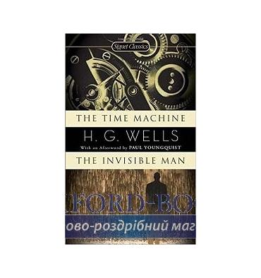 Книга The Time Machine and the Invisible Man Wells, H ISBN 9780451530707