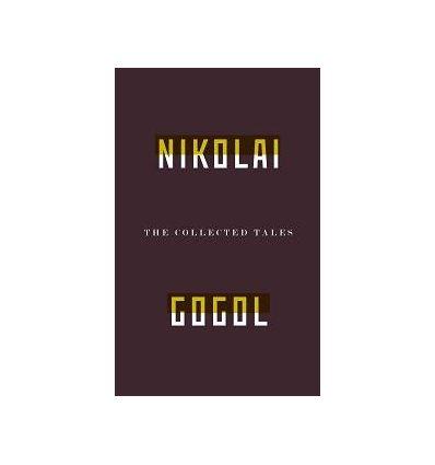 Книга The Collected Tales of Nikolai Gogol Gogol, N ISBN 9781847084217