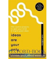 Книга Ideas Are Your Only Currency [Paperback] Judkins, R ISBN 9781473640054 купить Киев Украина