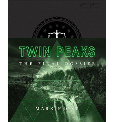 Книга Twin Peaks: The Final Dossier [Hardcover] ISBN 9781509802043
