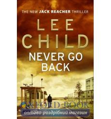 Книга Jack Reacher Book18: Never Go Back Child, L ISBN 9780553825558 купить Киев Украина