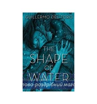 Книга The Shape of Water Guillermo, T ISBN 9781250302588