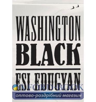 Книга WASHINGTON BLACK (MREXP) Edugyan, E ISBN 9781524711443