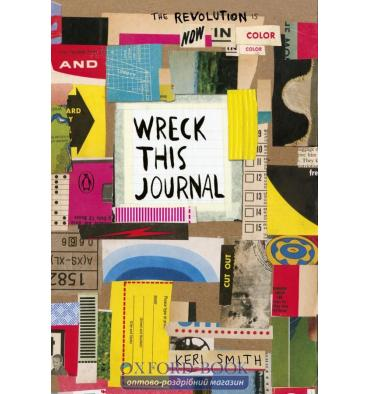 Книга Wreck This Journal: Now in Colour Smith, K ISBN 9781846149504