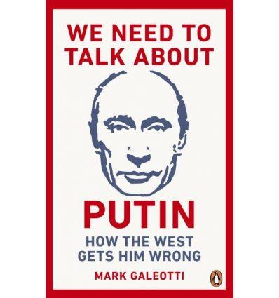 Рабочая тетрадь We Need to Talk Arbeitsbuch out Putin Galeotti, M ISBN 9781529103595
