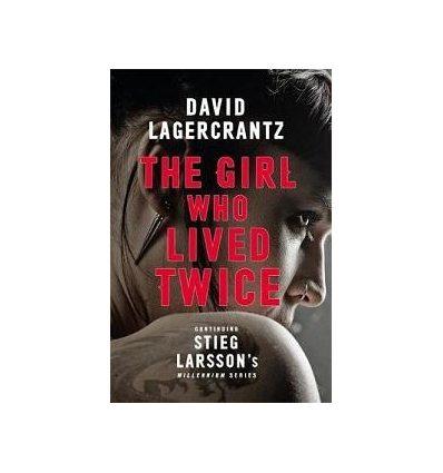 Книжка The Girl Who Lived Twice Lagercrantz, D ISBN 9780857056375