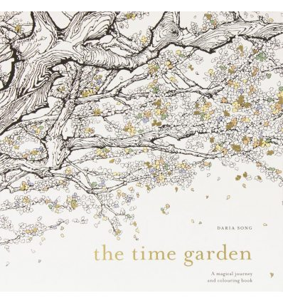 Книга The Time Garden: A Magical Journey and Colouring Book ISBN 9781785032097