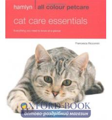 Книга Hamlyn All Colour Petcare: Cat Care Essentials ISBN 9780600620563 купить Киев Украина