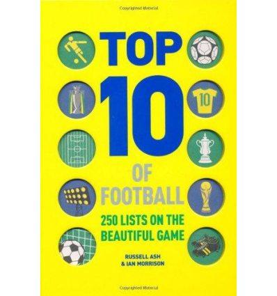 Книга Top 10 of Football Ash, A ISBN 9780600620679