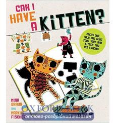 Книга Can I Have a Kitten?: Colour, Construct and Play with Your New Furry Frien Braun. M. ISBN 9781781572887 купить Киев Укр...