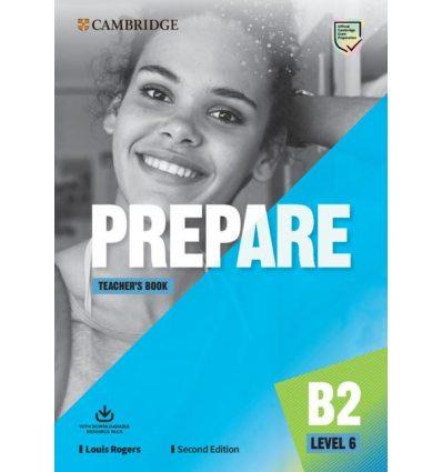 Книга для учителя Cambridge English Prepare! Second Edition 6 Teachers Book with Downloadable Resource Pack Louis Rogers