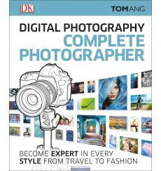 Digital Photography Complete Photographer Ang, T. 9780241241240 купить Киев Украина