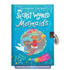 Книга My Secret World of Mermaids Wharton, E. 9780241387504 купить Киев Украина