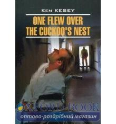 Книжка Пролетая над гнездом кукушки Книжка для чтения на англ яз Кизи К. ISBN 9785992506822
