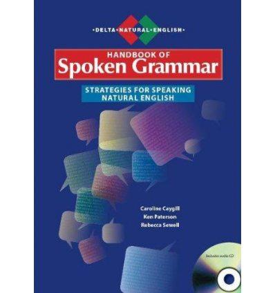 Книга Handbook of Spoken Grammar book with Audio CD Paterson, K. 9781905085545