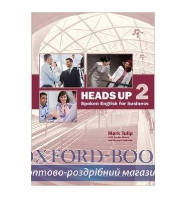Книга Heads Up 2 Student Book with Audio CDs (2) Spoken English for Business Tulip, M. 9781905085972