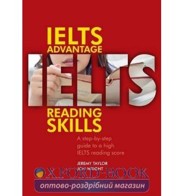 Книга IELTS Advantage Reading Skills Taylor, J., Wright, J. 9781905085637