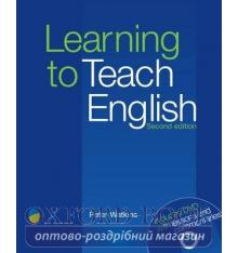 Книга Learning to Teach English Second Edition with DVD Watkins, P. 9781905085934