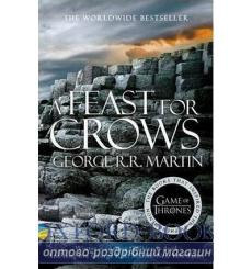 Книга Feast For Crows (New Reissue) George R. R. Martin ISBN 9780007548279 купить Киев Украина