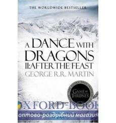 Книга Dance With Dragons: Part 2 After The Feast (New Reissue) George R. R. Martin ISBN 9780007548293 купить Киев Украина