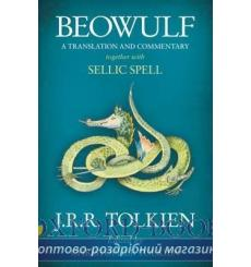 Книга J. R. R. Tolkien, BEOWULF: A Translation and Commentary, together with Sellic Spell - PB B 9780007590094 купить Киев Ук...